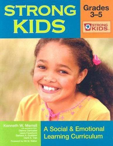 Strong Kids A Social and Emotional Learning Curriculum  2007 edition cover