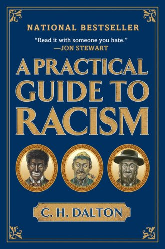 Practical Guide to Racism  N/A edition cover