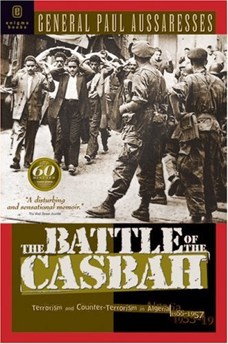 Battle of the Casbah Terrorism and Counter-Terrorism in Algeria, 1955-1957  2004 edition cover