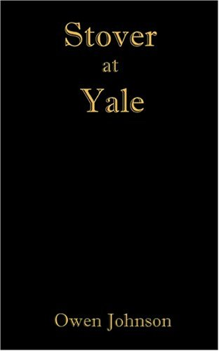 Stover at Yale N/A edition cover