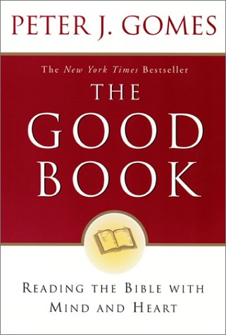 Good Book Reading the Bible with Mind and Heart N/A edition cover