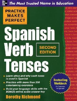 Practice Makes Perfect Spanish Verb Tenses  2nd 2010 edition cover
