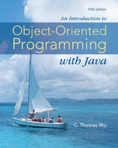 Introduction to Object-Oriented Programming with Java  5th 2010 edition cover