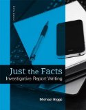 Just the Facts Investigative Report Writing 5th 2016 edition cover