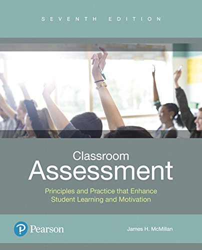 Classroom Assessment: Principles and Practice That Enhance Student Learning and Motivation.  2017 9780134523309 Front Cover