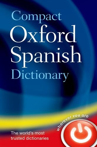 Compact Oxford Spanish Dictionary   2013 edition cover