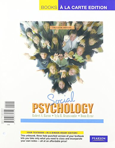 Social Psychology, Books a la Carte Plus MyPsychLab  12th 2008 9780205775309 Front Cover