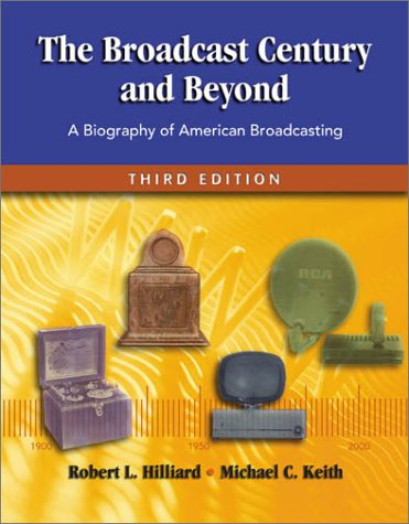 Broadcast Century and Beyond A Biography of American Broadcasting 3rd 2001 (Revised) edition cover