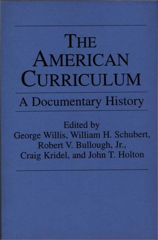 American Curriculum A Documentary History  1994 edition cover