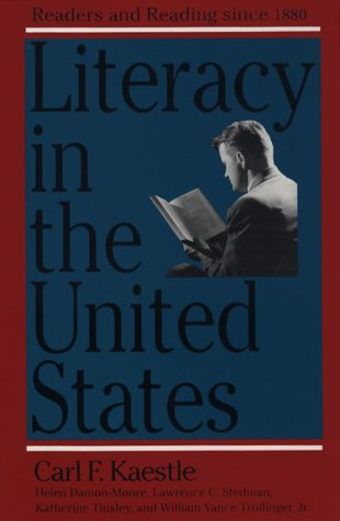 Literacy in the United States Readers and Reading since 1880 Reprint  9780300054309 Front Cover
