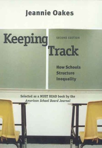 Keeping Track How Schools Structure Inequality 2nd 2005 edition cover