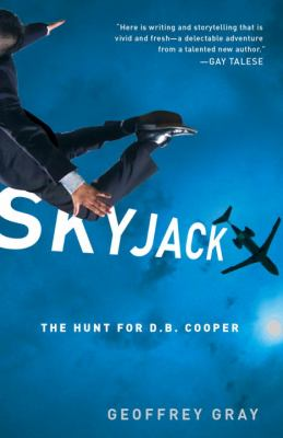 Skyjack The Hunt for D. B. Cooper N/A edition cover