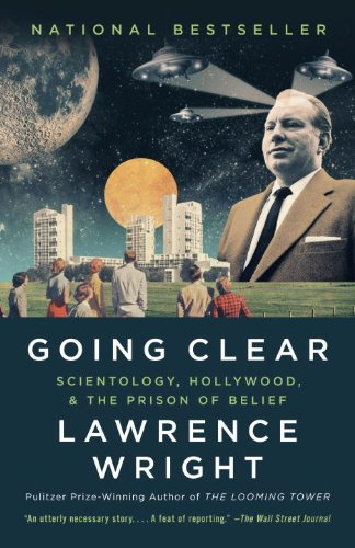 Going Clear Scientology, Hollywood, and the Prison of Belief  2013 9780307745309 Front Cover