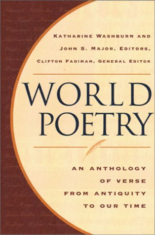 World Poetry An Anthology of Verse from Antiquity to Our Time  1997 edition cover