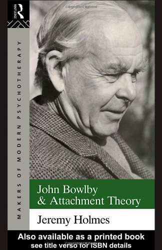 John Bowlby and Attachment Theory   1993 edition cover