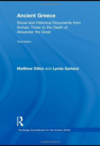 Ancient Greece Social and Historical Documents from Archaic Times to the Death of Alexander 3rd 2010 (Revised) edition cover