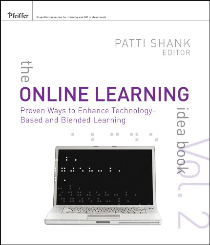 Online Learning Idea Book Proven Ways to Enhance Technology-Based and Blended Learning 2nd 2011 9780470472309 Front Cover