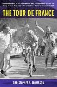 Tour de France A Cultural History 2nd 2008 (Revised) edition cover