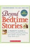 Beyond Bedtime Stories A Parent's Guide to Promoting Reading Writing, and Other Literacy Skills from Birth to 5 2nd 2013 9780545655309 Front Cover