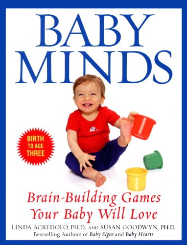 Baby Minds Brain-Building Games Your Baby Will Love  2000 9780553380309 Front Cover
