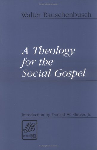 Theology for the Social Gospel  N/A edition cover