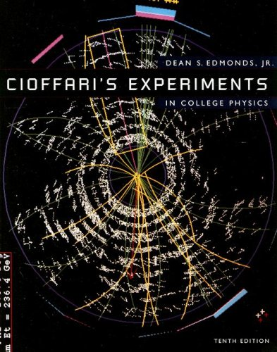 Cioffari's Experiments in College Physics  10th 1997 edition cover