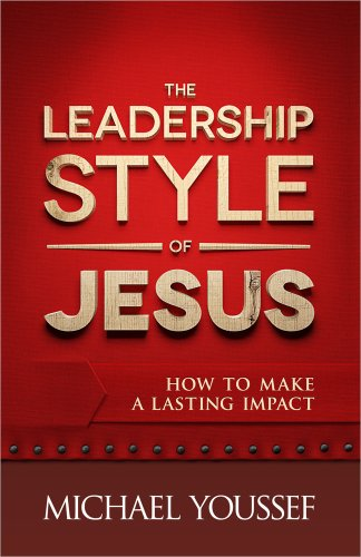 Leadership Style of Jesus How to Make a Lasting Impact  2013 edition cover