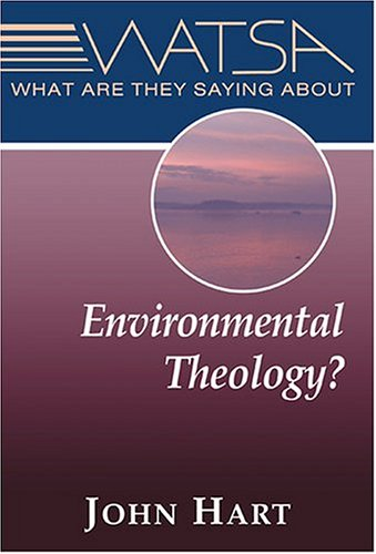 What Are They Saying about Environmental Theology?   2004 edition cover