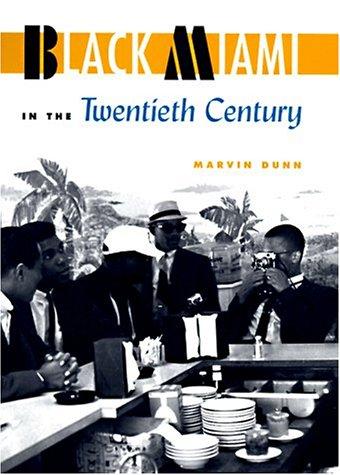 Black Miami in the Twentieth Century   1997 edition cover