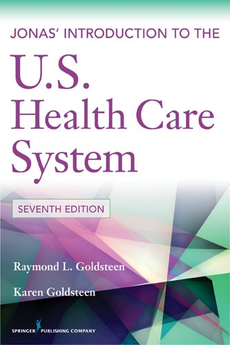 Jonas' Introduction to the U. S. Health Care System  7th 2012 edition cover