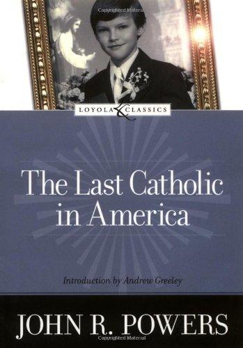 Last Catholic in America   2005 edition cover