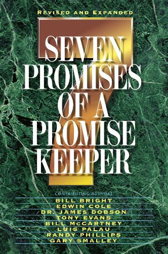 Seven Promises of a Promise Keeper   1999 (Revised) 9780849937309 Front Cover