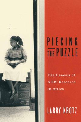 Piecing the Puzzle The Genesis of AIDS Research in Africa  2012 edition cover
