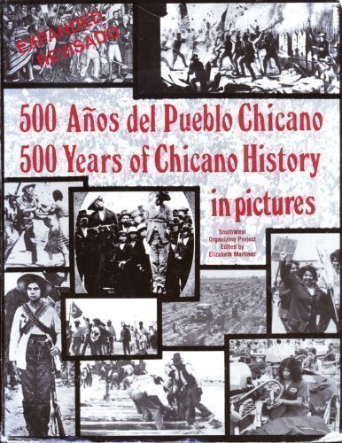 Five Hundred Years of Chicano History in Pictures : 500 Anos del Pueblo Chicano  1991 (Revised) edition cover