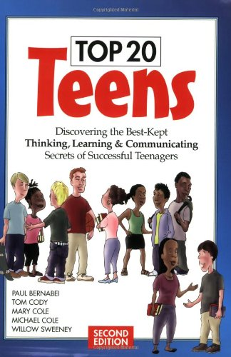 Top 20 Teens Discovering the Best-Kept Thinking, Learning and Communicating Secrets of Successful Teenagers 2nd 2006 edition cover