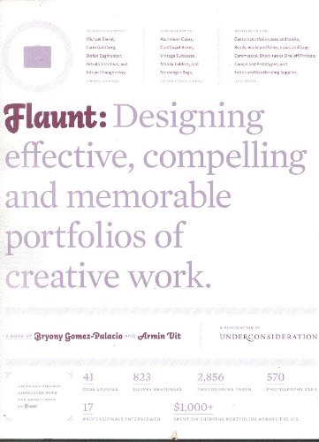 Flaunt : Designing effective, compelling and memorable portfolios of creative Work  2010 9780982625309 Front Cover