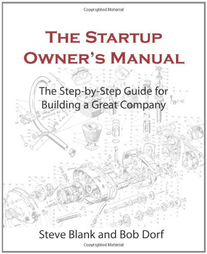 Startup Owner's Manual The Step-By-Step Guide for Building a Great Company N/A 9780984999309 Front Cover
