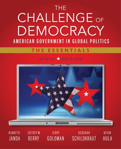 Challenge of Democracy American Government in Global Politics, the Essentials 9th 2014 edition cover