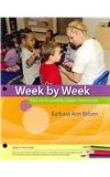 Cengage Advantage Books: Week by Week Plans for Documenting Children's Development 6th 2014 9781133941309 Front Cover