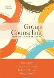 Group Counseling: Strategies and Skills 8th 2015 9781305087309 Front Cover