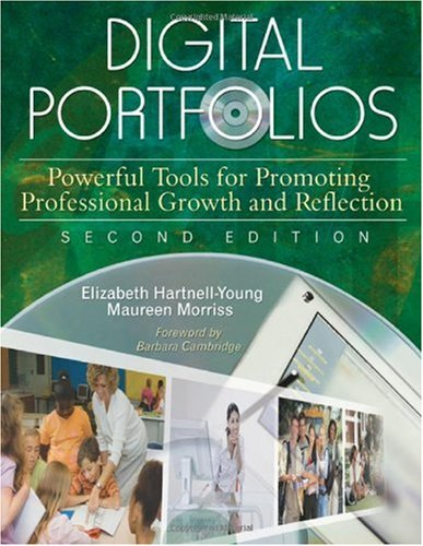 Digital Portfolios Powerful Tools for Promoting Professional Growth and Reflection 2nd 2007 (Revised) edition cover