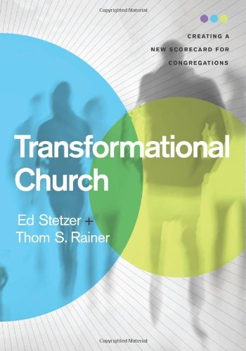 Transformational Church Creating a New Scorecard for Congregations N/A edition cover