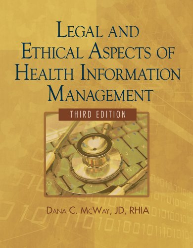 Legal and Ethical Aspects of Health Information Management  3rd 2010 edition cover