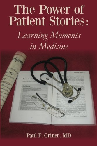 Power of Patient Stories Learning Moments in Medicine N/A edition cover