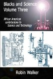 Blacks and Science Volume Three African American Contributions to Science and Technology N/A edition cover
