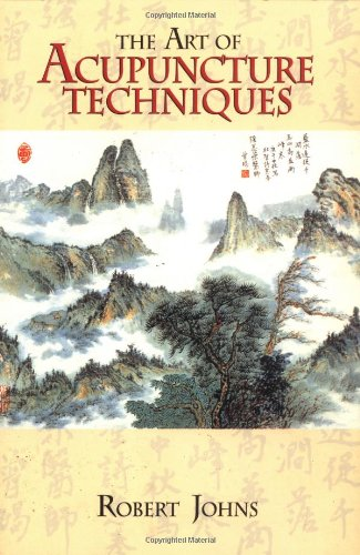 Art of Acupuncture Techniques  N/A 9781556432309 Front Cover