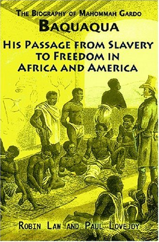 Biography of Baquaqua His Passage from Slavery to Freedom in Africa and America 2nd 2007 (Expanded) edition cover