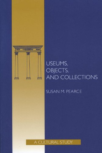 Museums, Objects, and Collections A Cultural Study N/A 9781560983309 Front Cover