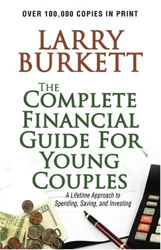 Complete Financial Guide for Young Couples A Lifetime Approach to Spending, Saving, and Investing N/A edition cover