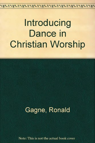 Introducing Dance in Christian Worship  1999 9781569290309 Front Cover